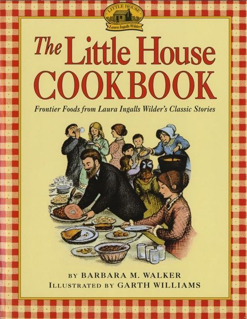 The Little House Cookbook als Taschenbuch
