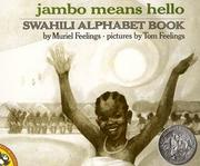Jambo Means Hello: A Swahili Alphabet Book