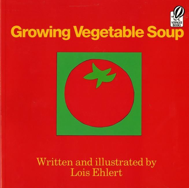 Growing Vegetable Soup als Taschenbuch