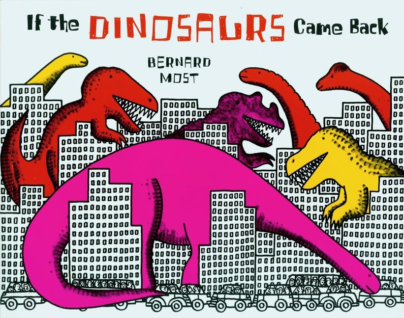 If the Dinosaurs Came Back als Taschenbuch