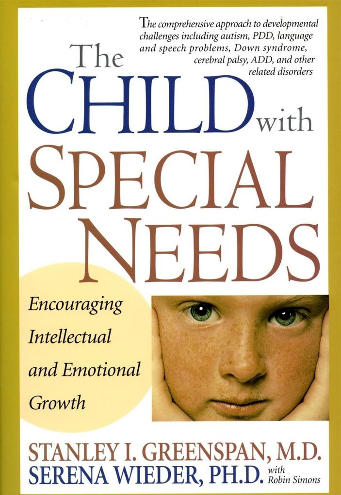 The Child with Special Needs: Encouraging Intellectual and Emotional Growth als Buch (gebunden)