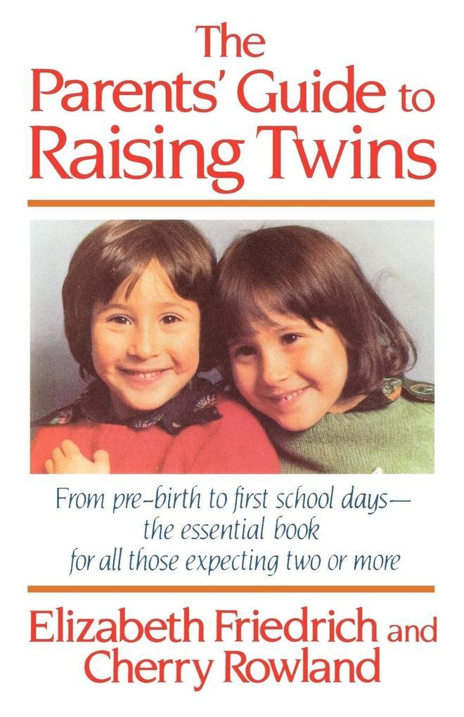The Parent's Guide to Raising Twins als Taschenbuch