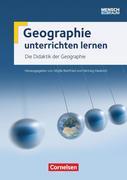 Mensch und Raum: Zu allen Bänden - Geographie unterrichten lernen