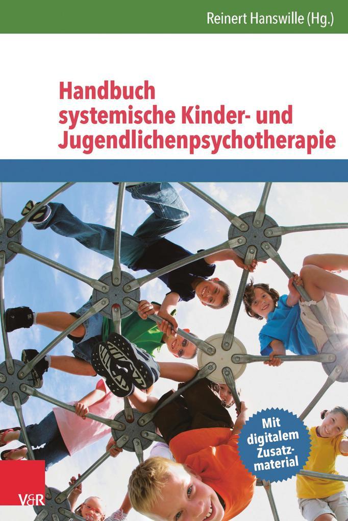 Handbuch systemische Kinder- und Jugendlichenpsychotherapie als eBook pdf