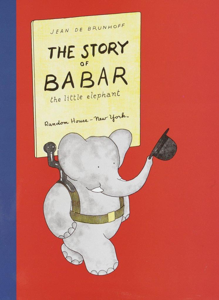 The Story of Babar: The Little Elephant als Buch (gebunden)