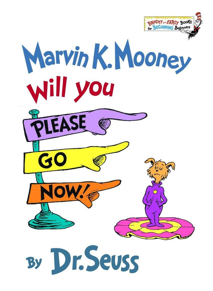 Marvin K. Mooney, Will You Please Go Now! als Buch (gebunden)