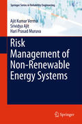 Risk Management of Non-Renewable Energy Systems