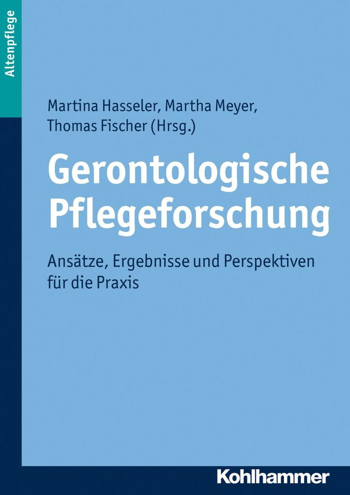 Gerontologische Pflegeforschung als eBook epub