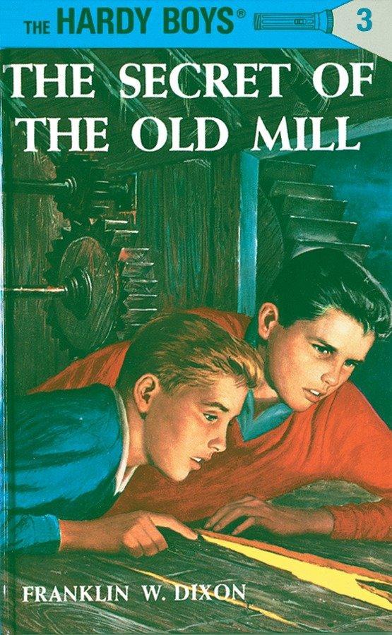 Hardy Boys 03: The Secret of the Old Mill als Buch (gebunden)