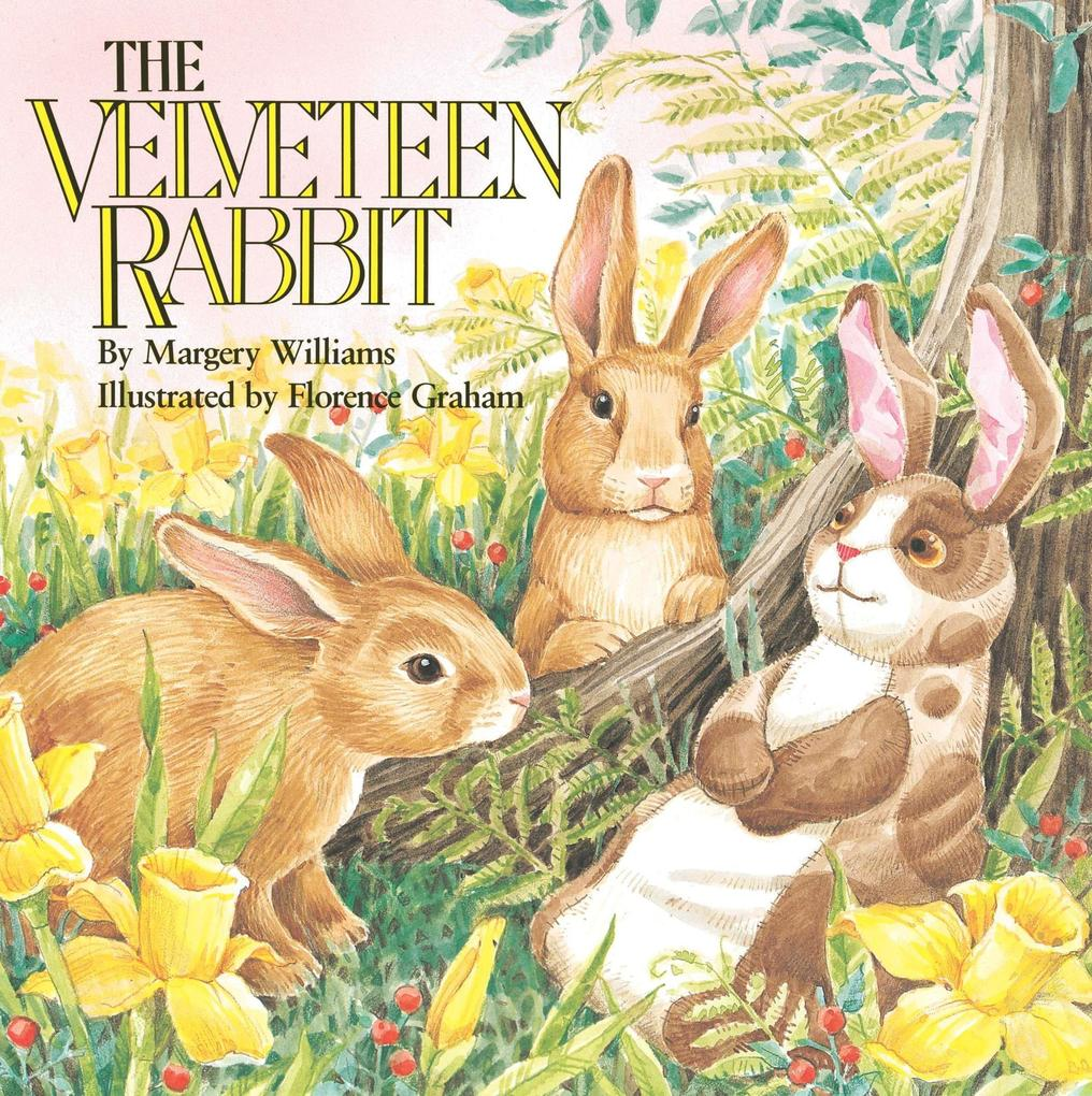 The Velveteen Rabbit: Or How Toys Become Real als Taschenbuch