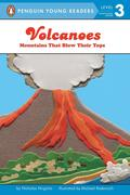 Volcanoes: Mountains That Blow Their Tops