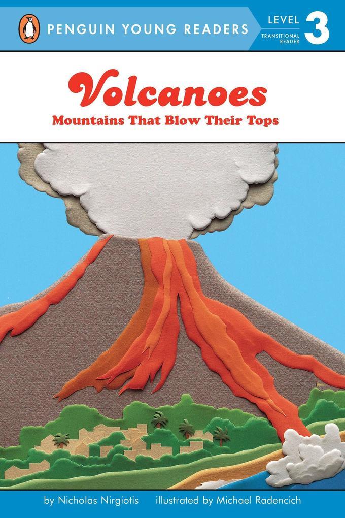 Volcanoes: Mountains That Blow Their Tops als Taschenbuch