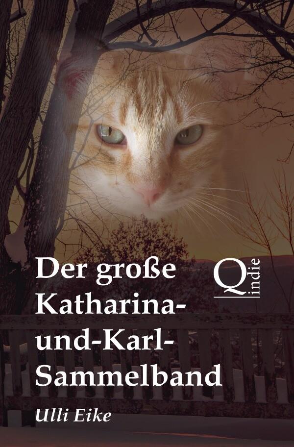 Der große Katharina-und-Karl-Sammelband als Buch (kartoniert)