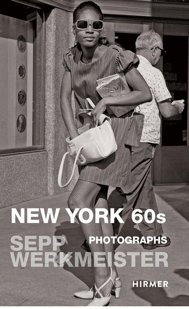 Sepp Werkmeister, New York 60s als Buch (gebunden)