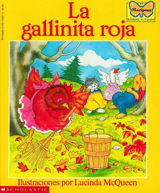 La Gallinita Roja (the Little Red Hen): (spanish Language Edition of the Little Red Hen) als Taschenbuch