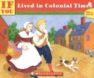 If You Lived in Colonial Times als Taschenbuch