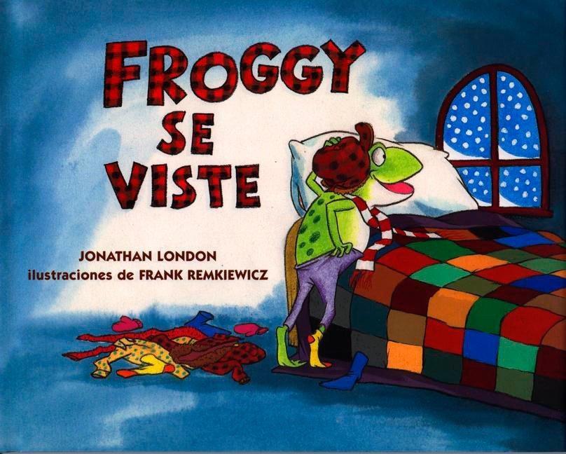 Froggy Se Viste als Buch (gebunden)