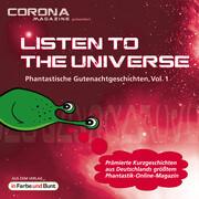 Listen to the Universe - Phantastische Gutenachtgeschichten, Vol. 1