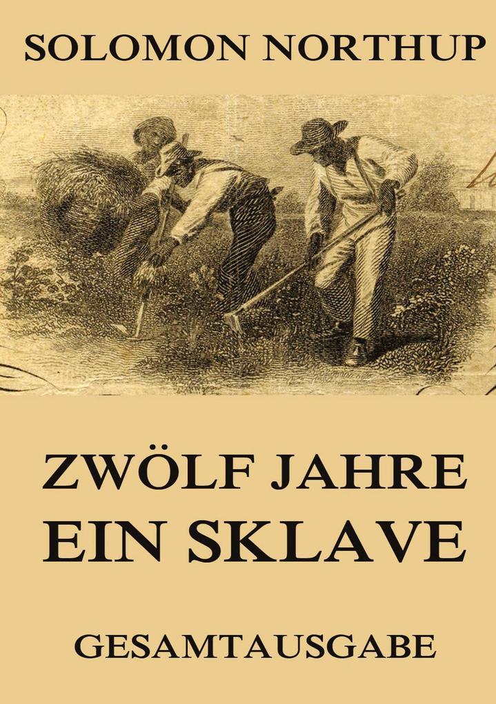 Zwölf Jahre ein Sklave als Buch (kartoniert)