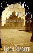 Gandhi's Sorrow (A Lady Marmalade Mystery, #3)