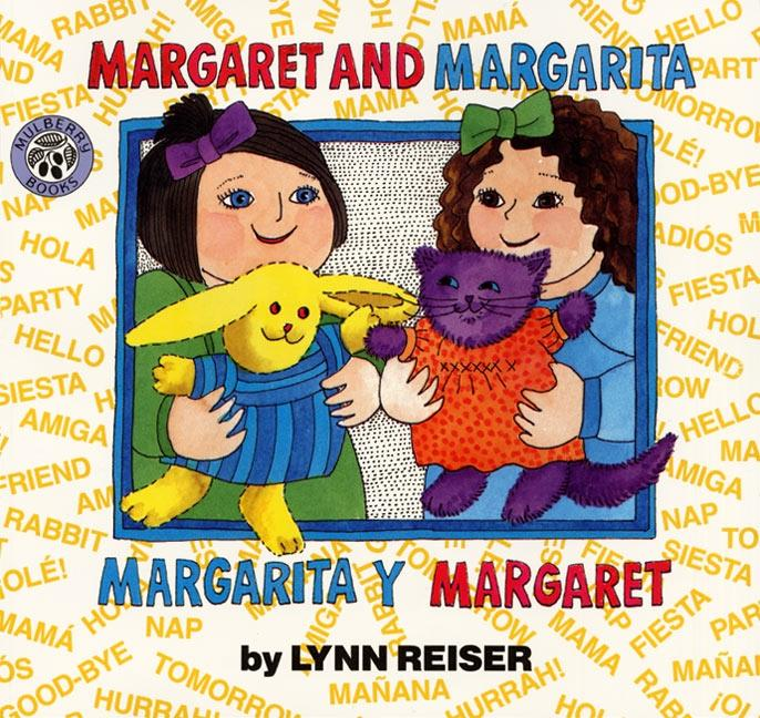 Margaret and Margarita/Margarita Y Margaret: Bilingual Spanish-English Children's Book als Taschenbuch