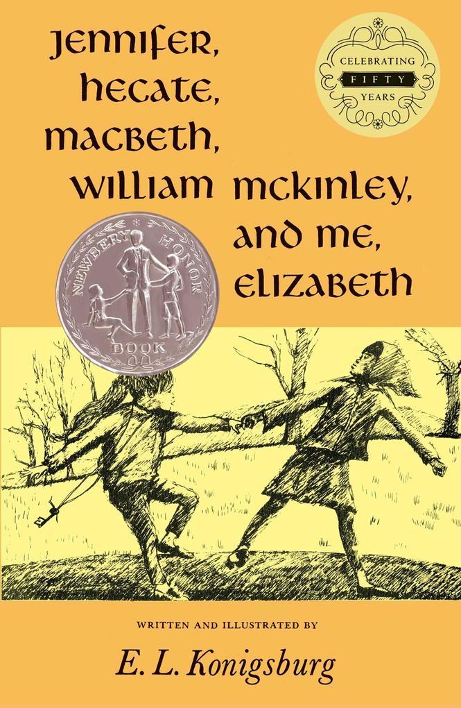 Jennifer, Hecate, Macbeth, William McKinley, and Me, Elizabeth als Buch (gebunden)