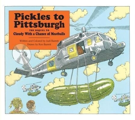 Pickles to Pittsburgh: A Sequel to Cloudy with a Chance of Meatballs als Buch (gebunden)