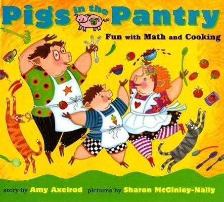 Pigs in the Pantry: Fun with Math and Cooking als Buch (gebunden)
