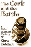 The Cork and the Bottle (Helen Shepherd Mysteries, #1)