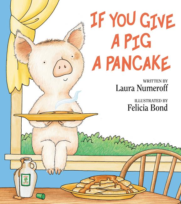 If You Give a Pig a Pancake als Buch (gebunden)