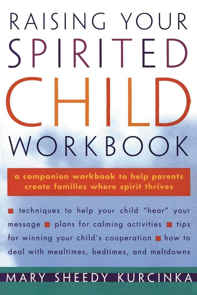 Raising Your Spirited Child Workbook als Buch (kartoniert)
