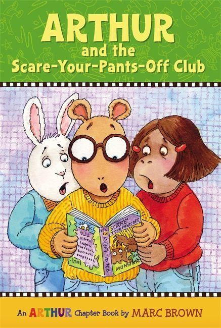 Arthur and the Scare-Your-Pants-Off Club: An Arthur Chapter Book als Taschenbuch