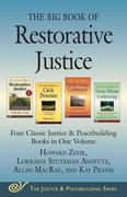 The Big Book of Restorative Justice: Four Classic Justice & Peacebuilding Books in One Volume
