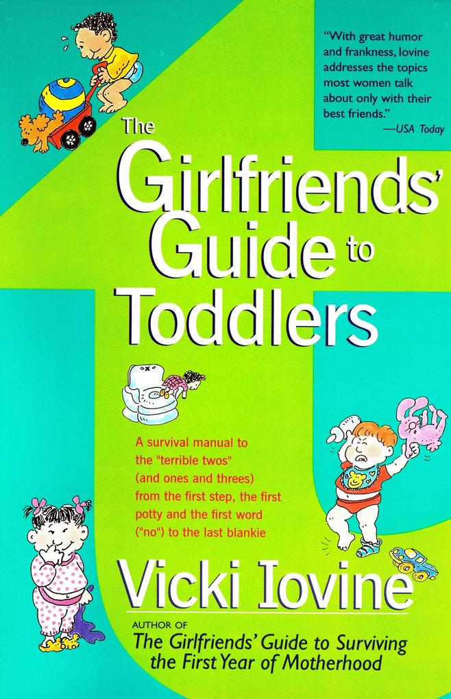 The Girlfriends' Guide to Toddlers als Taschenbuch