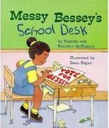 Messy Bessey's School Desk (a Rookie Reader)