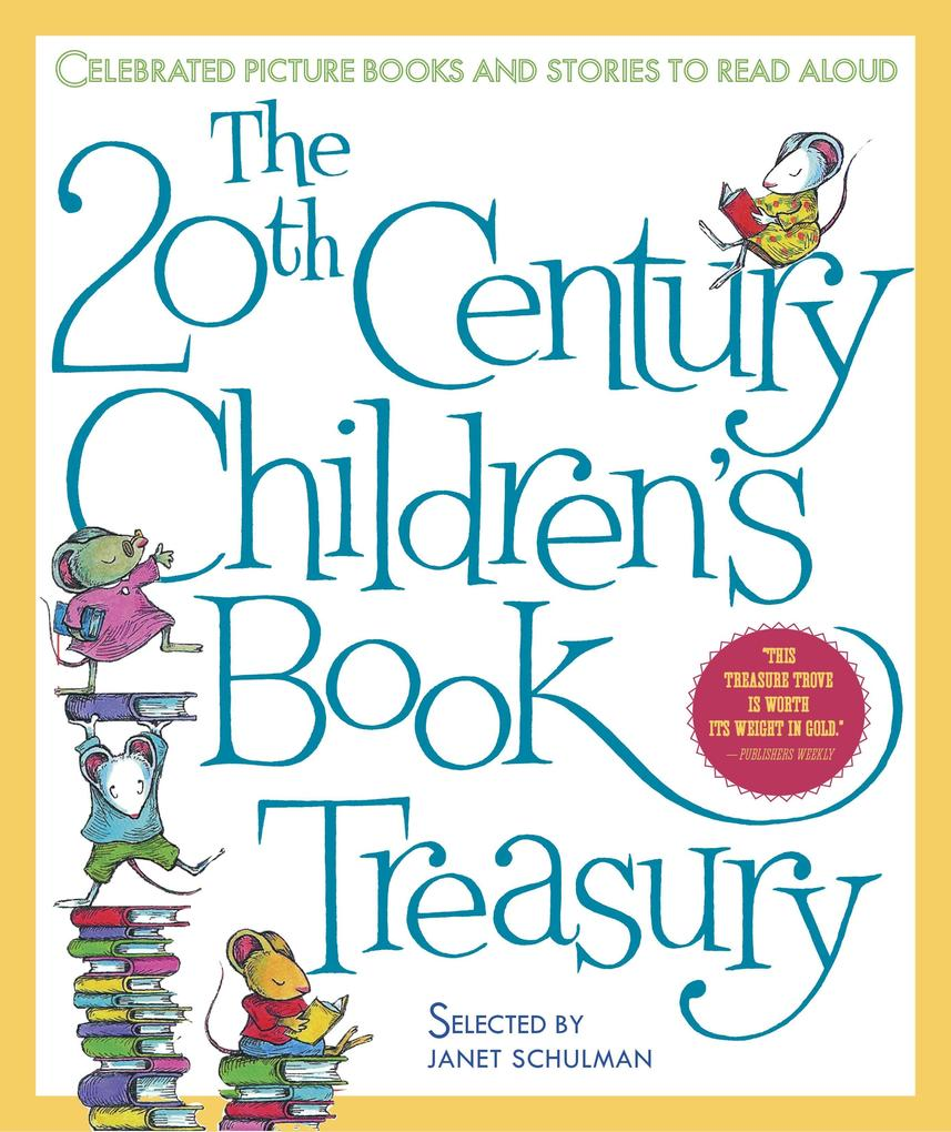The 20th Century Children's Book Treasury: Celebrated Picture Books and Stories to Read Aloud als Buch (gebunden)