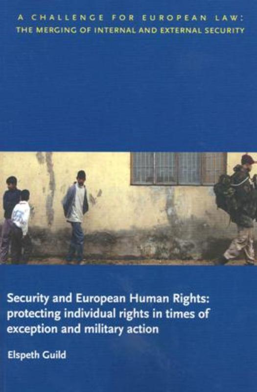 Security and European Human Rights: Protecting Individual Rights in Times of Exception and Military Action als Taschenbuch