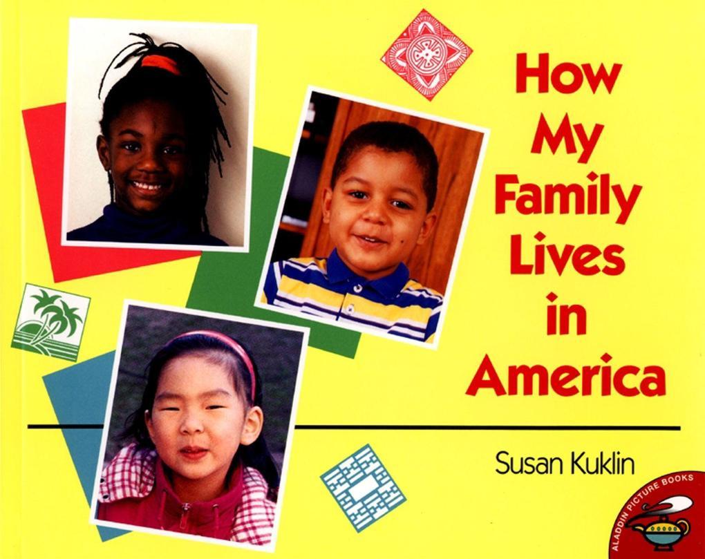 How My Family Lives in America als Taschenbuch