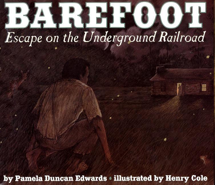 Barefoot: Escape on the Underground Railroad als Taschenbuch