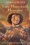 Turn Homeward, Hannalee