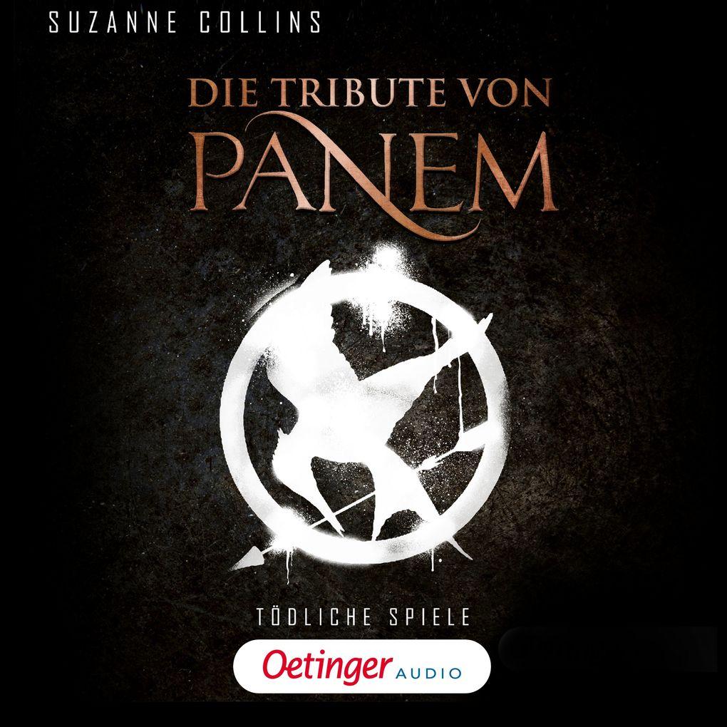 Die Tribute von Panem. Tödliche Spiele als Hörbuch Download