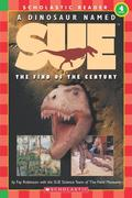 A Dinosaur Named Sue: The Find of the Century (Level 4)