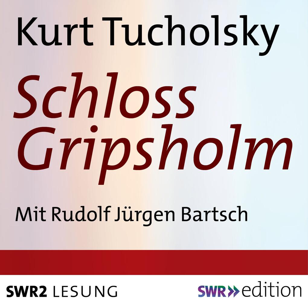 Schloss Gripsholm als Hörbuch Download