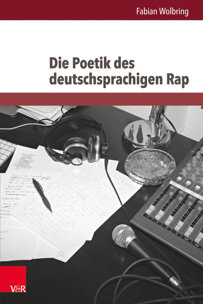 Die Poetik des deutschsprachigen Rap als Buch (gebunden)