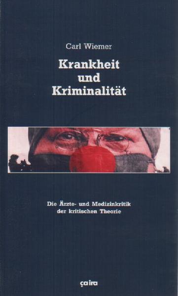 Krankheit und Kriminalität als Buch (kartoniert)