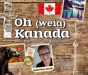 Oh (weia) Kanada
