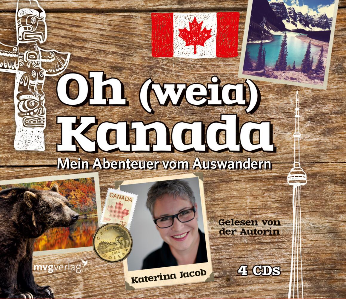 Oh (weia) Kanada als Hörbuch CD