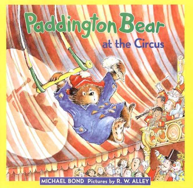 Paddington Bear at the Circus als Buch (gebunden)