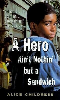 A Hero Ain't Nothin' But a Sandwich als Taschenbuch