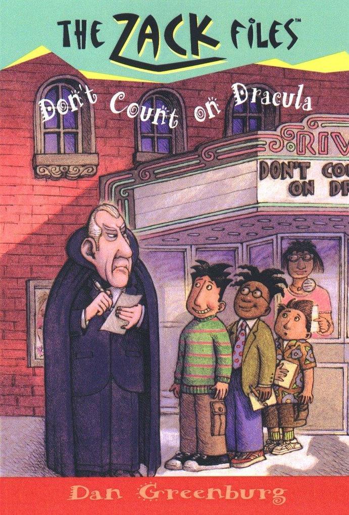 Zack Files 21: Don't Count on Dracula als Taschenbuch